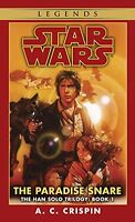 The Paradise Snare (star Wars, The Han Solo Trilogy 1) (book 1) By A.c. Crispin