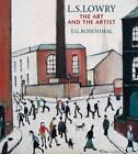L S Lowry by T. G. Rosenthal (Hardback, 2010)