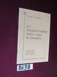Comune-di-Ferrara-IL-1-CONSIGLIO-COMUNALE-ELETTO-DOPO-LA-LIBERAZIONE-8G3-B