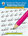 Traditional Handwriting: Beginning Cursive, Grades 1 - 3 by Carson Dellosa Publishing Company (Paperback / softback, 1999)