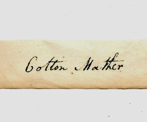 Cotton Mather Salem Witch Trial Autograph Reprint On Genuine 1692 Paper