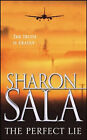 The Perfect Lie by Sharon Sala (Paperback, 2003)