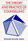 The Theory and Practice of Counselling by Richard Nelson-Jones (Paperback, 1995)