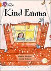 Collins Big Cat: Kind Emma: Band 06/Orange by Martin Waddell (Paperback, 2012)
