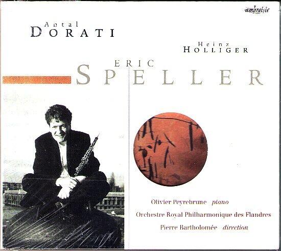 Eric SPELLER plays Antal DORATI, HOLLIGER Oboe Sonata Duo Concertant Trittico CD