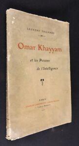 Bon CœUr Omar Khayyan Et Les Poisons De L'intelligence Gagner Une Grande Admiration Et On Fait Largement Confiance à La Maison Et à L'éTranger.