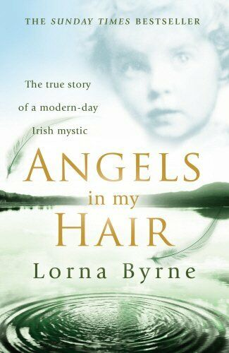 Angels in My Hair By Lorna Byrne. 9780099505747