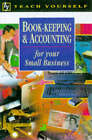 Book-keeping and Accounting for Your Small Business by Mike Truman (Paperback, 1997)