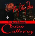 My City Tales by Cesan Calloway (CD, Jan-2010, N-C Records)