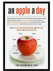 An Apple a Day: The Myths, Misconceptions, and Truths about the Foods We Eat by Dr Joe Schwarcz (Paperback / softback)