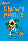 Collins Big Cat: Chewy Hughie: Band 07/Turquoise by Jane Clarke (Paperback, 2012)