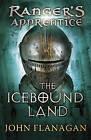 The Icebound Land by John A. Flanagan (Paperback, 2008)