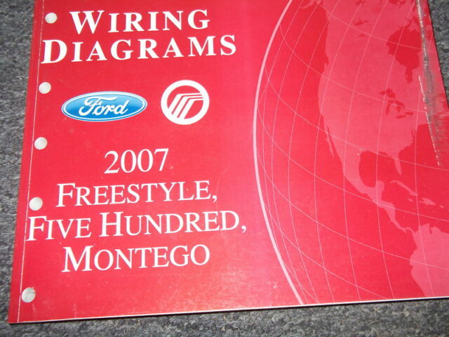 2007 Ford Freestyle Montego Ford 500 Electrical Wiring