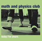 Baby I'm Yours EP [EP] by Math and Physics Club (CD, Dec-2007, Matinée)
