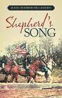 Shepherd's Song by Jeane Heimberger Candido (Hardback, 2012)