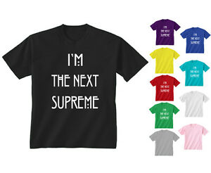 1ca50be7f9d3 Youth Kids Childrens I m The Next Supreme Slogan Horror T-shirt Age ...