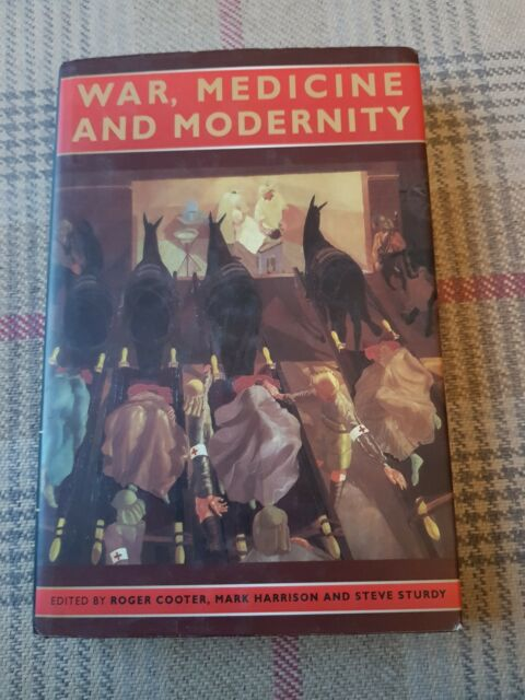 War, Medicine and Modernity by The History Press Ltd (Hardback, 1998)