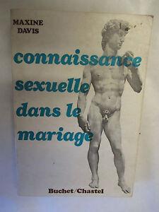Maxine-Davis-034-Connaissance-sexuelle-dans-le-mariage-034-Editions-Buchet-Chastel