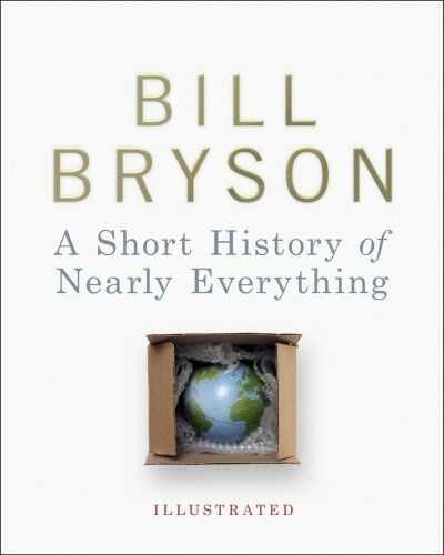 A Short History of Nearly Everything - Illustrated by Bryson, Bill 0385609612