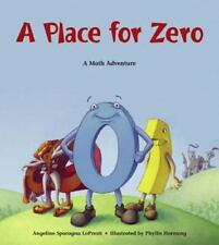 Math Adventures: A Place for Zero by Angeline Sparagna LoPresti (2003, Paperback, Alternate)
