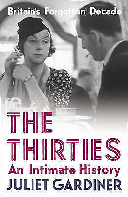 The Thirties: an intimate history-ExLibrary