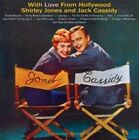 With Love from Hollywood * by Jack Cassidy (Vocal)/Shirley Jones (Partridge Family) (CD, Aug-2015, Hallmark)