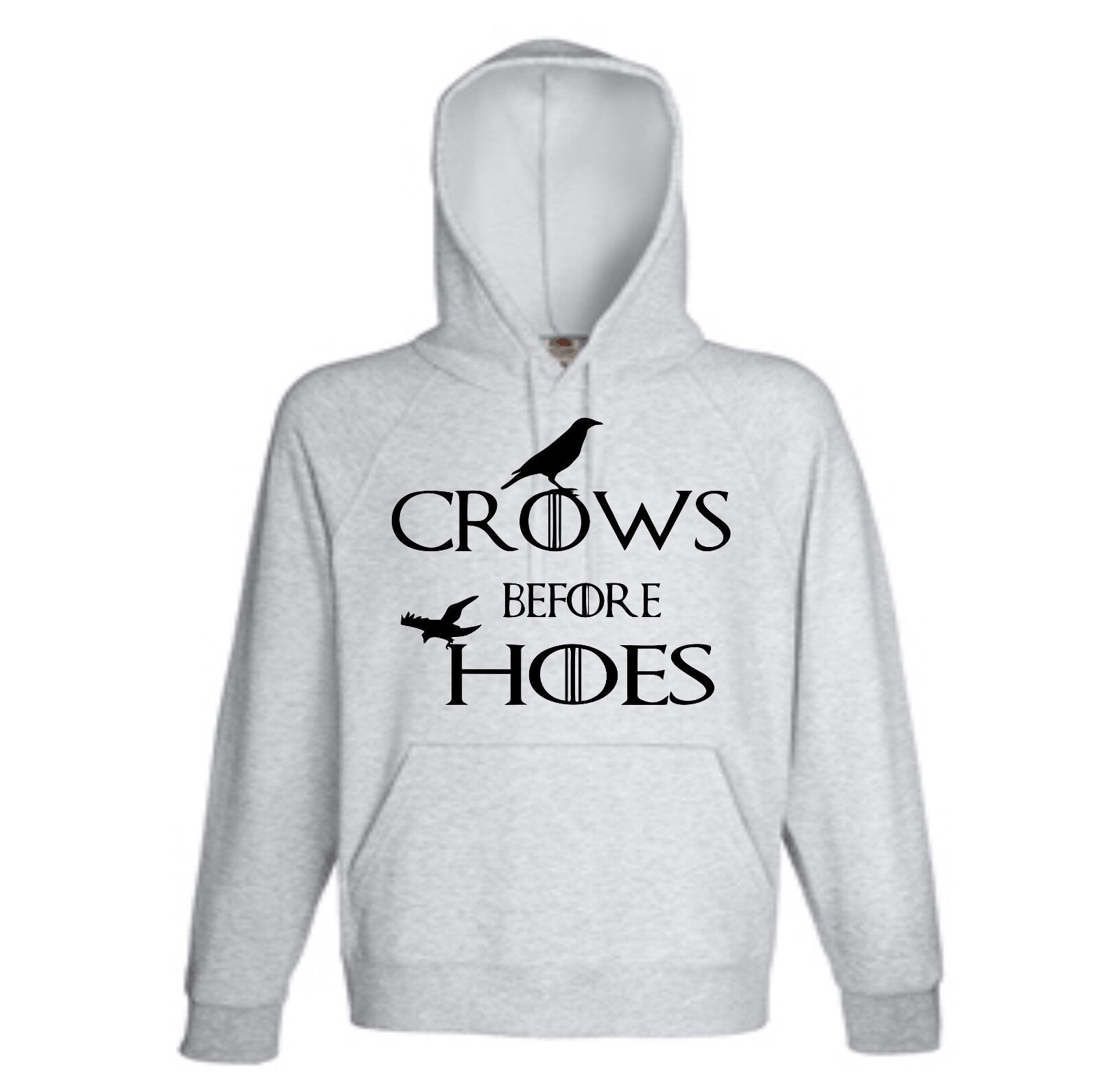CROWS BEFORE HOES GAME OF THRONES INSPIRED HOODIES ALL SIZES AND COLOURS
