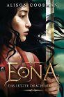 EONA - Das letzte Drachenauge von Alison Goodman (2011, Gebundene Ausgabe)