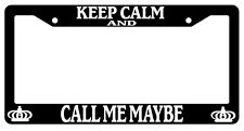 Black License Plate Frame Keep Calm And Call Me Maybe Auto Accessory Novelty