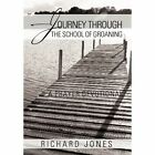 Journey Through The School of Groaning 9781467027243 by Richard Jones Hardcover