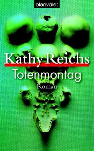 Totenmontag von Kathy Reichs (2006, Taschenbuch)