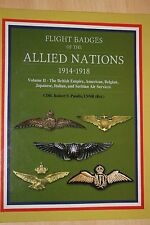 FLIGHT BADGES OF THE ALLIED NATIONS 1914 -1918 RFC RAF US PILOT WINGS BOOK NEW