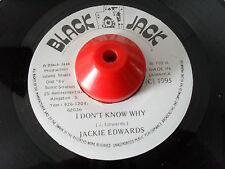 JACKIE EDWARDS I DON'T KNOW WHY / BLACK JACK RD 1995 PRESSING