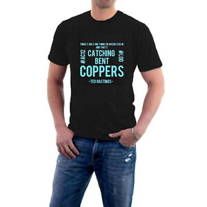 Line of Duty Fans T-shirt Catching Bent Coppers Ted Hastings AC12 Cop Sillytees