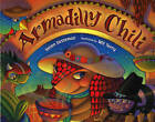 Armadilly Chili by Helen Ketteman (Paperback / softback, 2004)