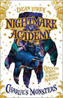 Charlie's Monsters (Nightmare Academy, Book 1) by Dean Lorey (Paperback, 2008)