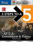 5 Steps to a 5: AP U.S. Government & Politics: 2017 by Pamela  K. Lamb (Paperback, 2016)