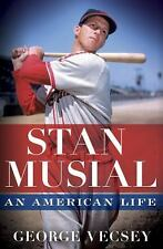 Stan Musial : An American Life by George Vecsey (2011, Hardcover)