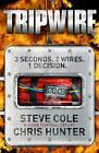 Tripwire by Chris Hunter, Steve Cole (Paperback, 2010)