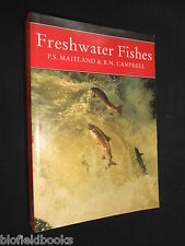 Freshwater Fishes of the British Isles NEW NATURALIST 1992-1st Maitland/Campbell