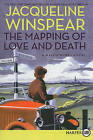The Mapping of Love and Death by Jacqueline Winspear (Paperback / softback, 2010)