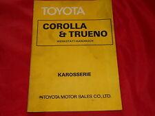 TOYOTA Corolla und Trueno Werkstatt Handbuch Karosserie von 1977