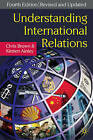 Understanding International Relations by Kirsten Ainley, Chris Brown (Paperback, 2009)