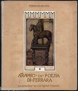 ATTRAVERSO LA POESIA DI FERRARA - DE LUPIS FERRUCCIO - LA CISTERNA 1920