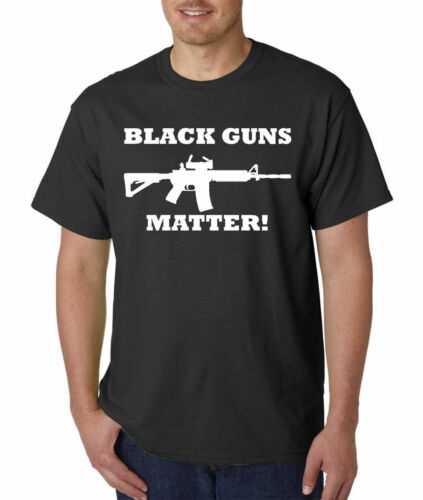 399 Black Guns Matter T-Shirt 2nd Amendment Rights AR-15 All Sizes