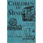 Children of the Mind: An Extended Metafiction by Paul Jj Payack (Paperback / softback, 2002)