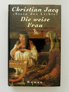 Christian-Jacq-Stein-des-Lichts-II-Die-weise-Frau-Historischer-Roman