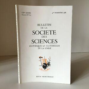 Notiziario Della Societè Delle Sciences Storici E Naturali Corse N° 651 1986