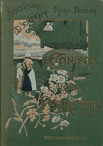 CONTES DE BONNE PERRETTE - SOUVENIRS D'ENFANT - René BAZIN