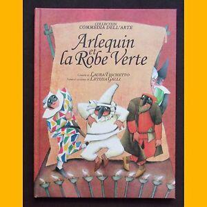 ARLEQUIN-ET-LA-ROBE-VERTE-Laura-Fischetto-Letizia-Galli-2003